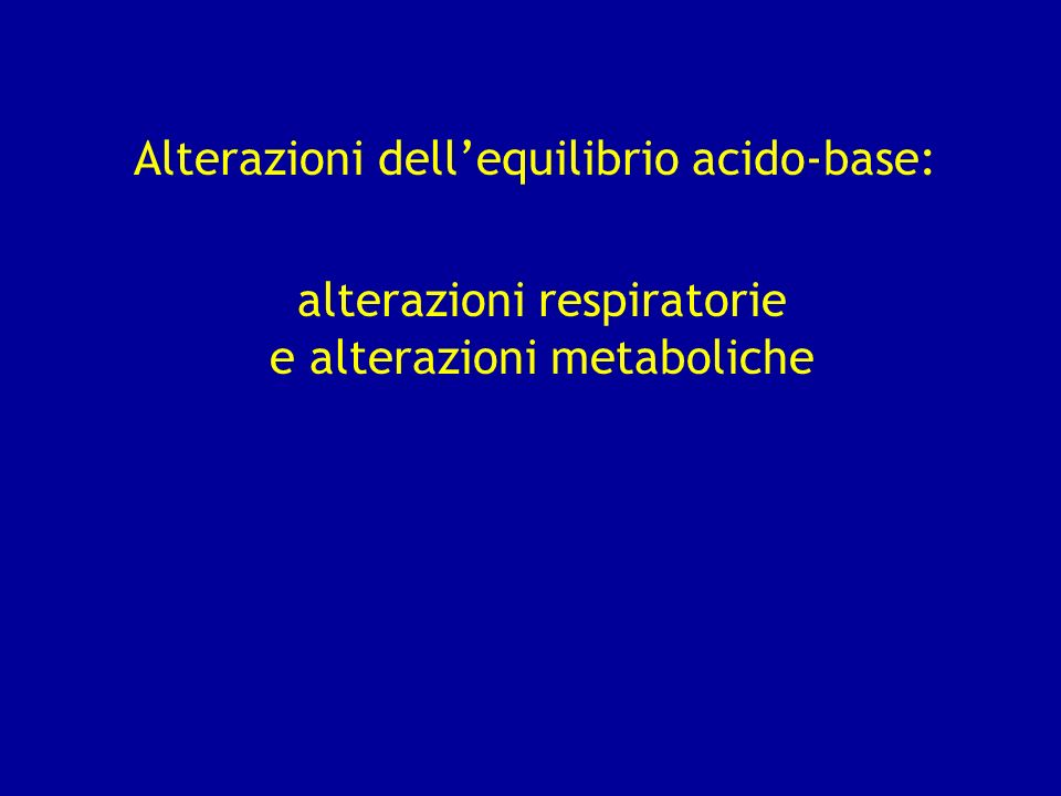 Alterazioni dell'equilibrio acido-base: