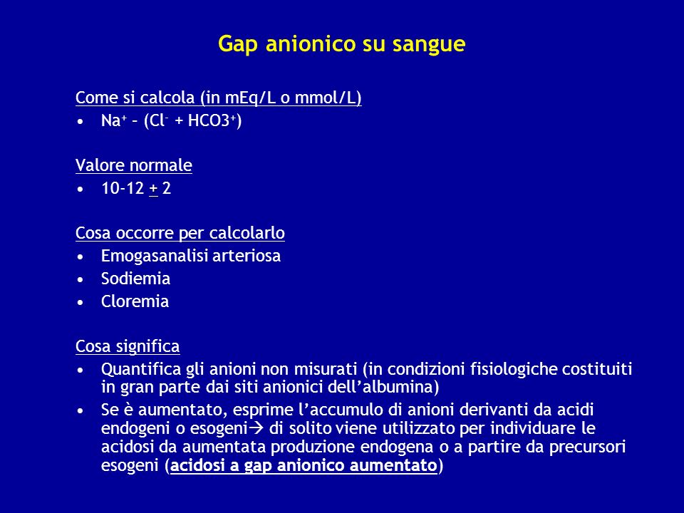Gap anionico su sangue Come si calcola (in mEq/L o mmol/L)