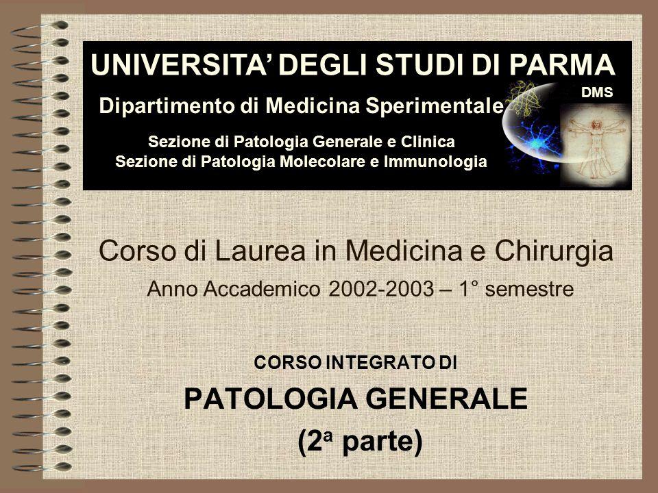 CORSO INTEGRATO DI PATOLOGIA GENERALE (2a parte)