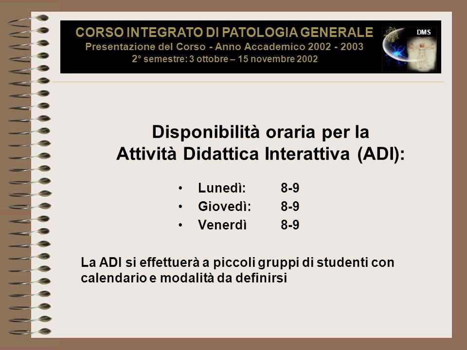 Disponibilità oraria per la Attività Didattica Interattiva (ADI):