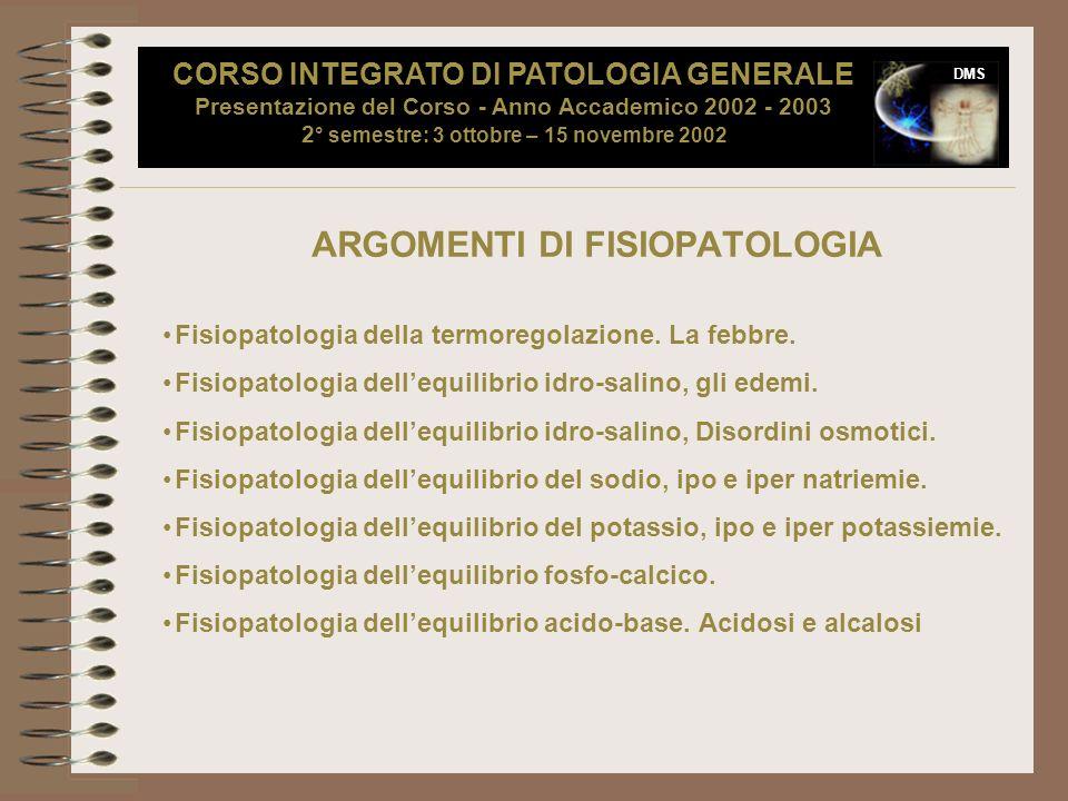 ARGOMENTI DI FISIOPATOLOGIA