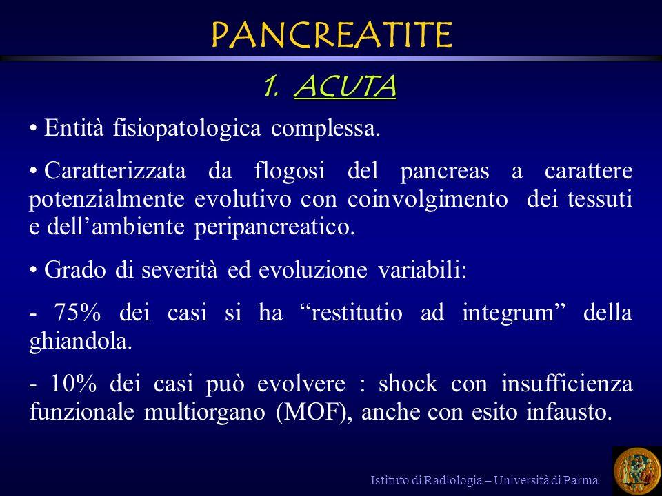 PANCREATITE ACUTA Entità fisiopatologica complessa.