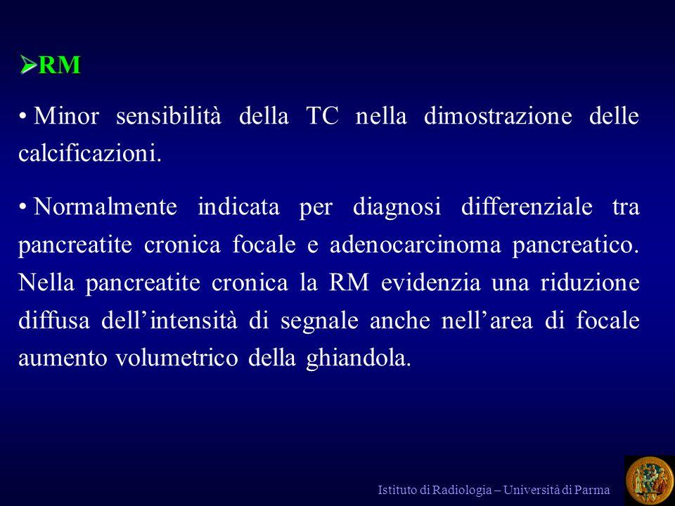 Minor sensibilità della TC nella dimostrazione delle calcificazioni.