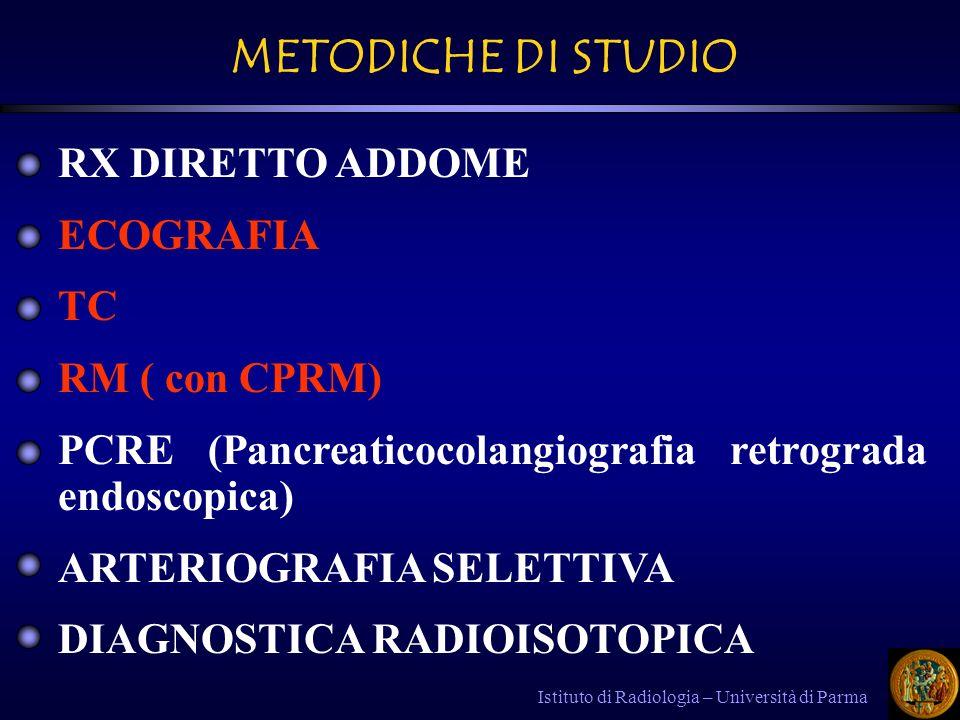 METODICHE DI STUDIO RX DIRETTO ADDOME ECOGRAFIA TC RM ( con CPRM)