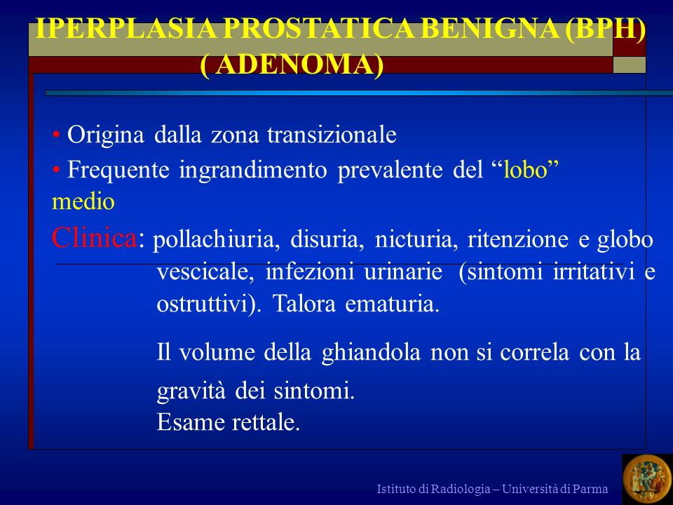 IPERPLASIA PROSTATICA BENIGNA (BPH) ( ADENOMA)