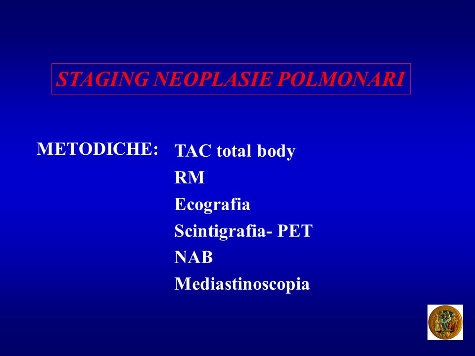 STAGING NEOPLASIE POLMONARI