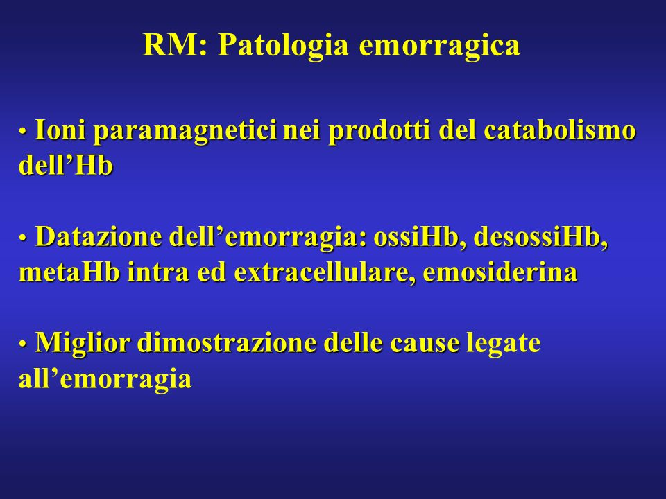 RM: Patologia emorragica