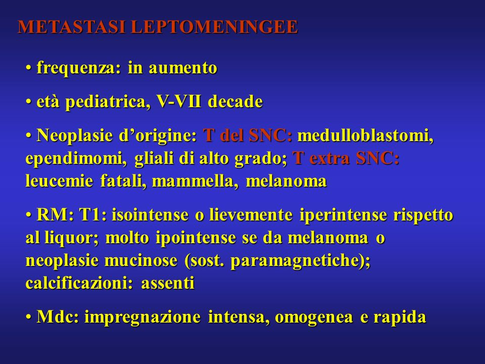 METASTASI LEPTOMENINGEE