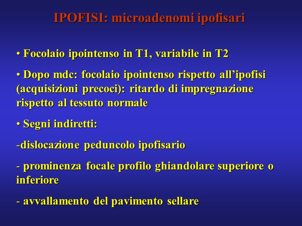 IPOFISI: microadenomi ipofisari