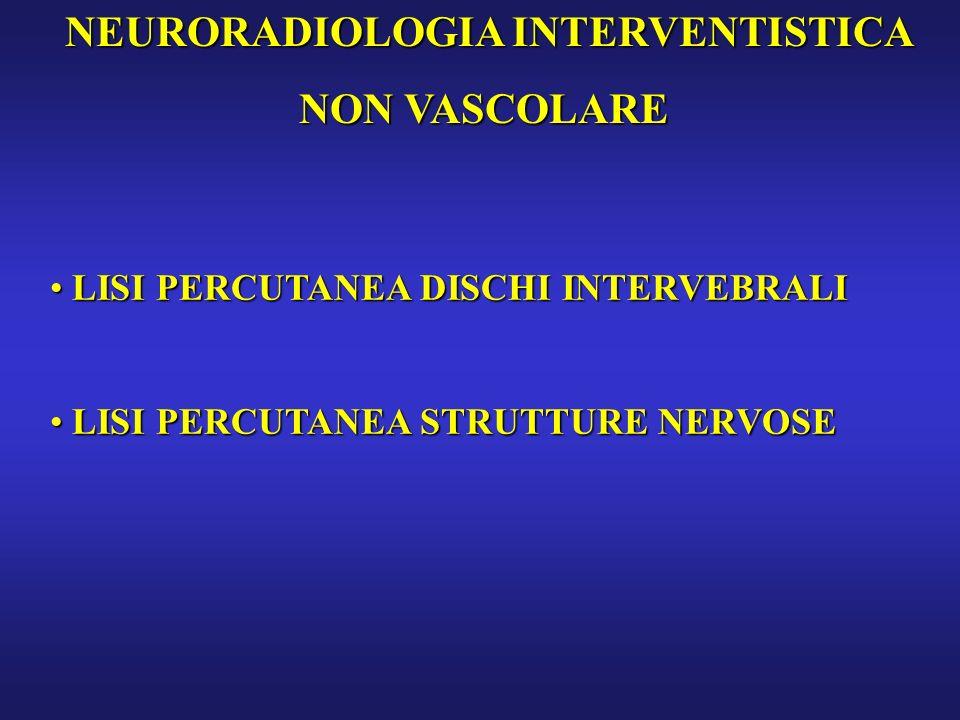 NEURORADIOLOGIA INTERVENTISTICA