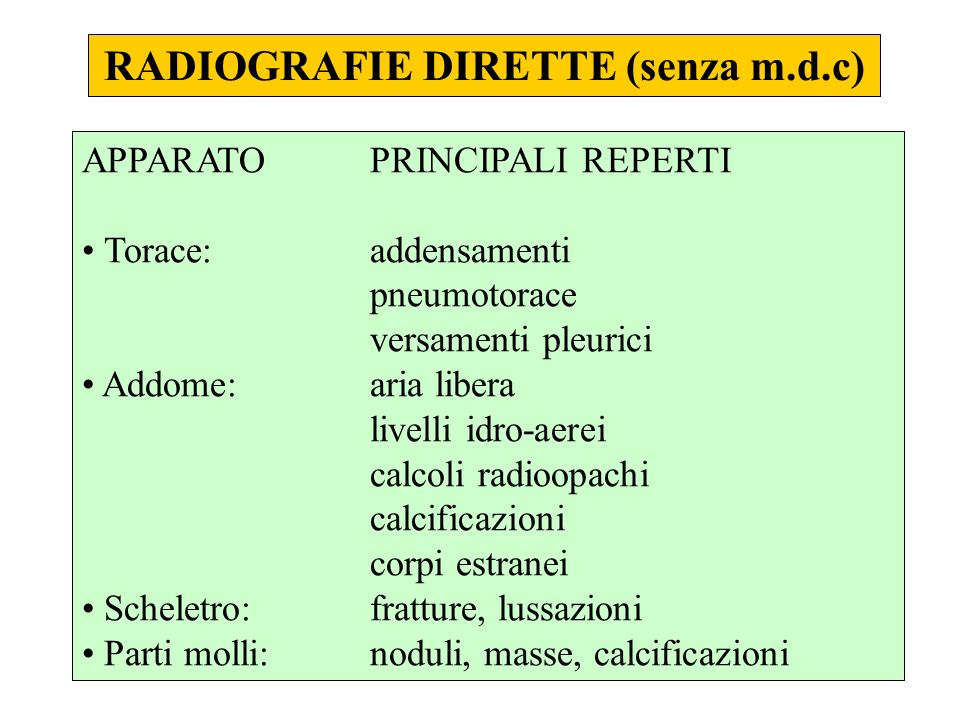 RADIOGRAFIE DIRETTE (senza m.d.c)