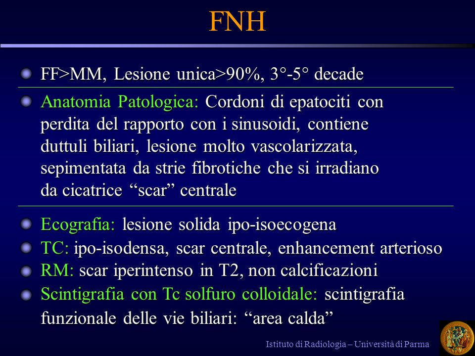 FNH FF>MM, Lesione unica>90%, 3°-5° decade