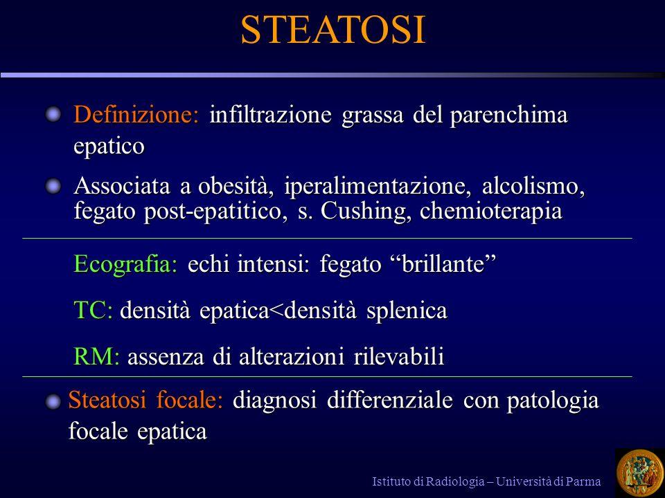 STEATOSI Definizione: infiltrazione grassa del parenchima epatico