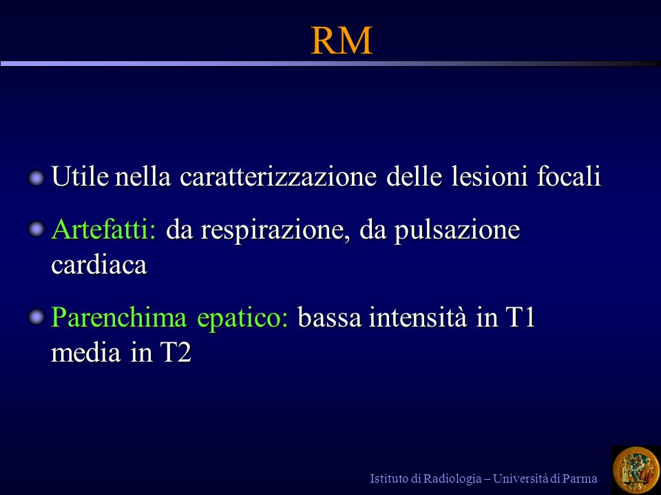 RM Utile nella caratterizzazione delle lesioni focali