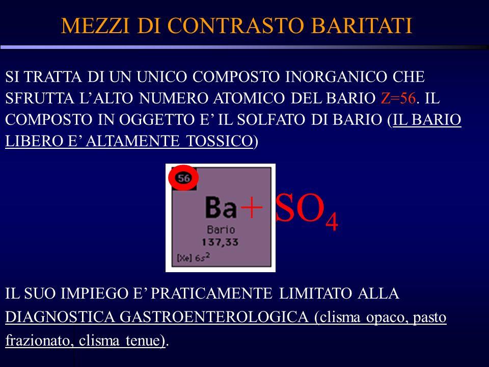 + SO4 MEZZI DI CONTRASTO BARITATI