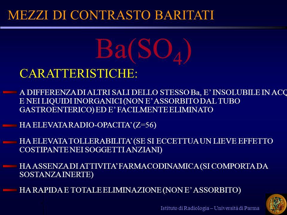 Ba(SO4) MEZZI DI CONTRASTO BARITATI CARATTERISTICHE: