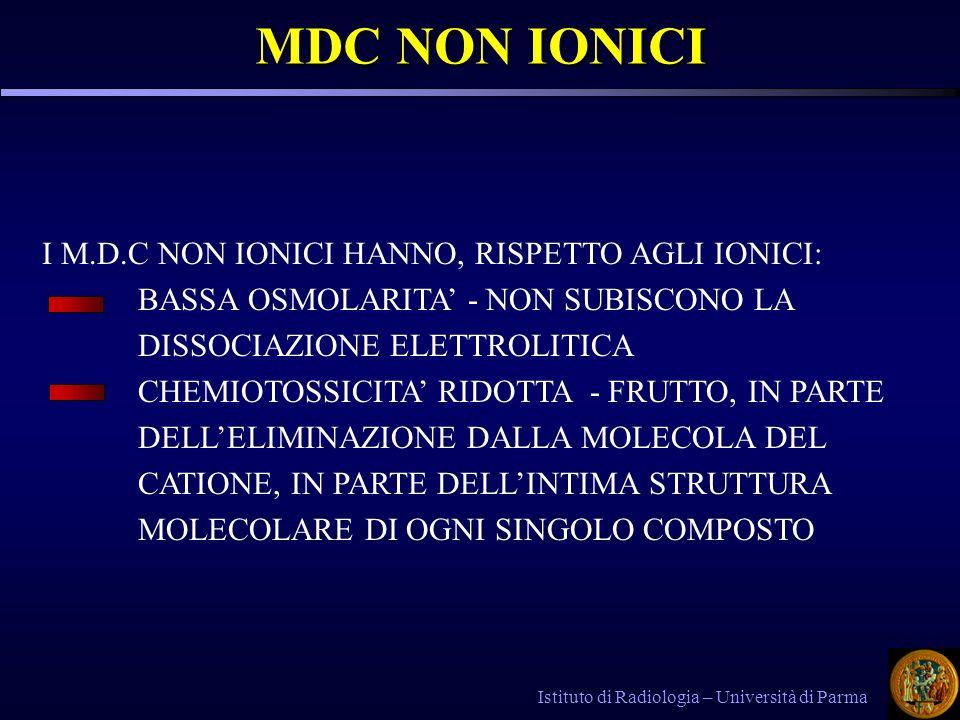 MDC NON IONICI I M.D.C NON IONICI HANNO, RISPETTO AGLI IONICI: