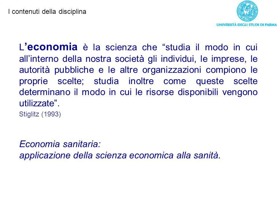 applicazione della scienza economica alla sanità.