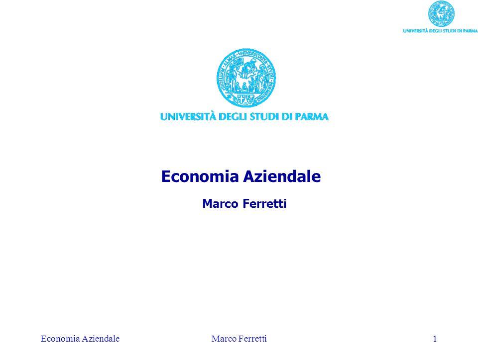 Economia Aziendale Marco Ferretti Economia Aziendale Marco Ferretti