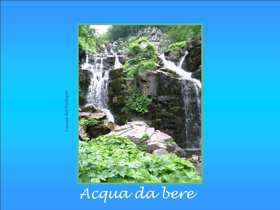 Cascate del Dardagna Acqua da bere