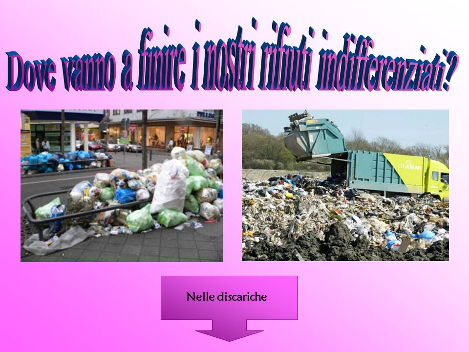 Dove vanno a finire i nostri rifiuti indifferenziati