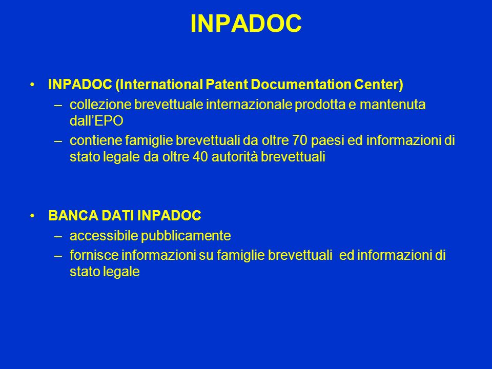 INPADOC INPADOC (International Patent Documentation Center)