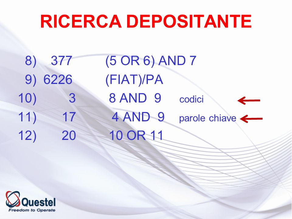 RICERCA DEPOSITANTE 8) 377 (5 OR 6) AND 7 9) 6226 (FIAT)/PA