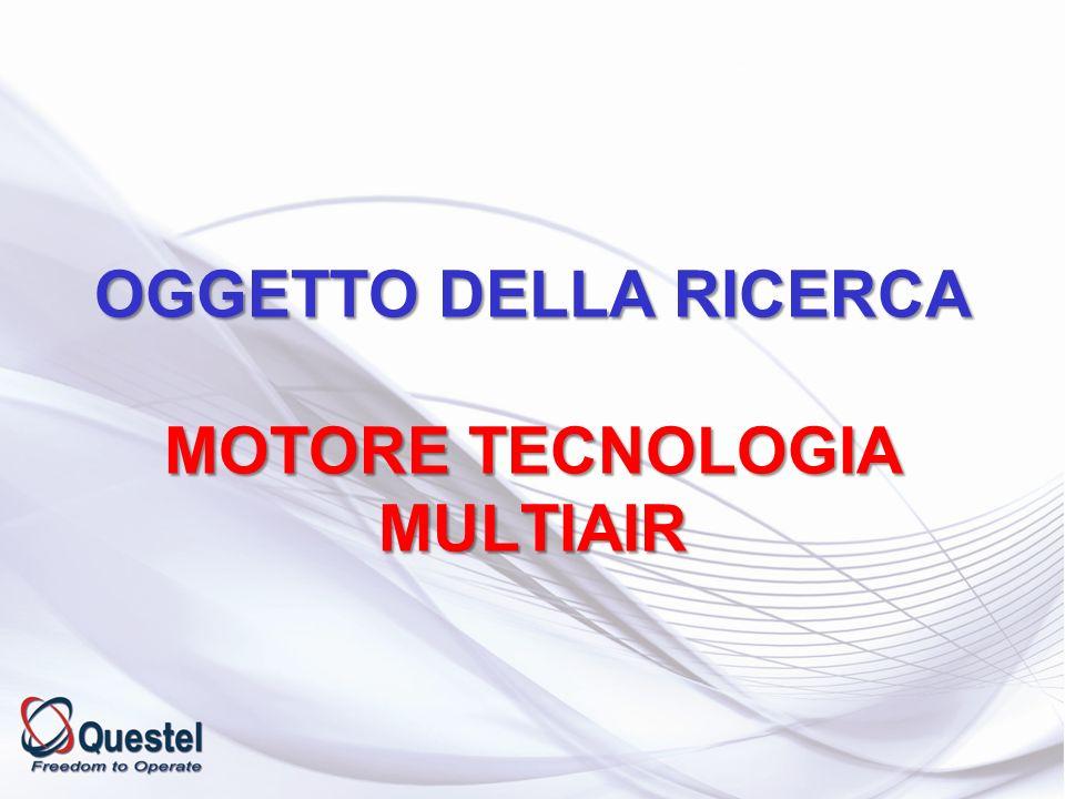 OGGETTO DELLA RICERCA MOTORE TECNOLOGIA MULTIAIR