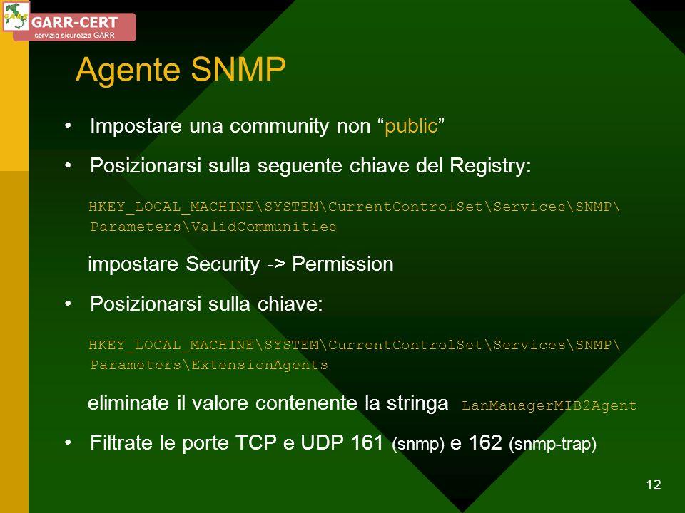 Agente SNMP Impostare una community non public