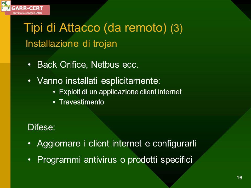 Tipi di Attacco (da remoto) (3)