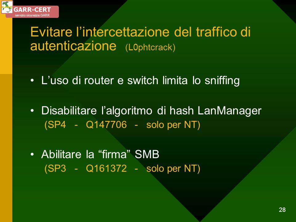 Evitare l'intercettazione del traffico di autenticazione (L0phtcrack)