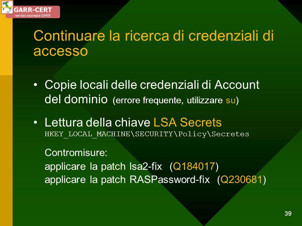 Continuare la ricerca di credenziali di accesso