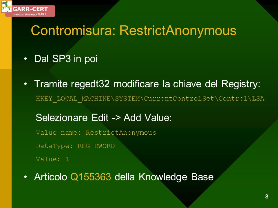 Contromisura: RestrictAnonymous