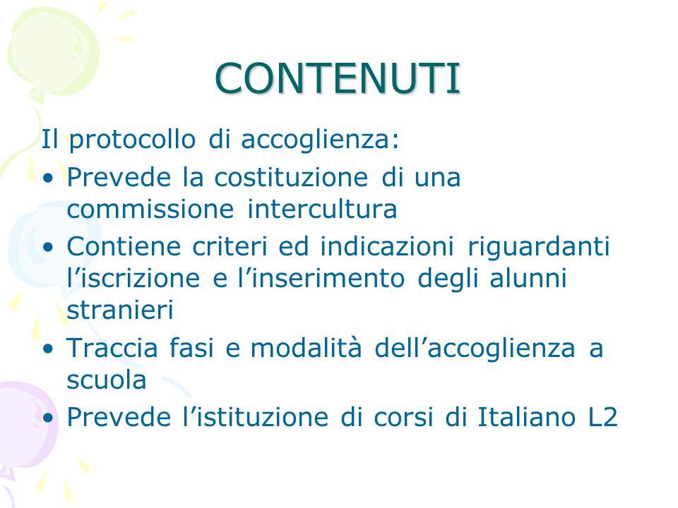 CONTENUTI Il protocollo di accoglienza: