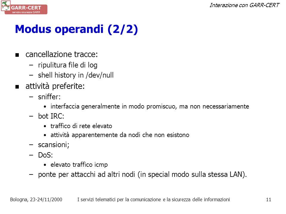 Modus operandi (2/2) cancellazione tracce: attività preferite: