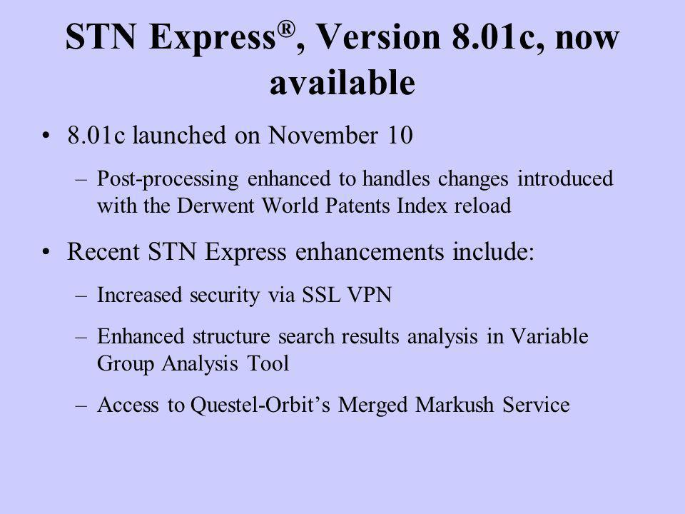 STN Express®, Version 8.01c, now available