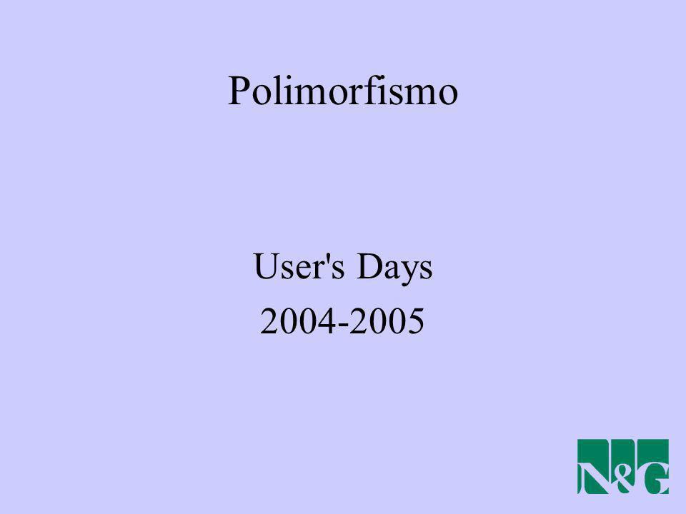 Polimorfismo User s Days 2004-2005
