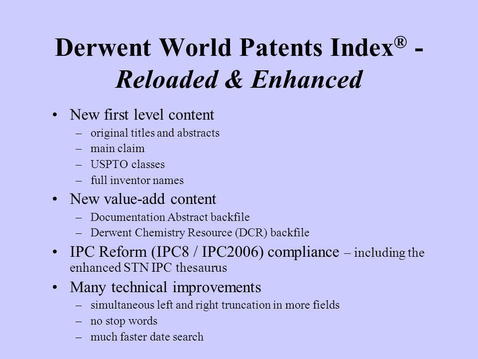 Derwent World Patents Index® - Reloaded & Enhanced