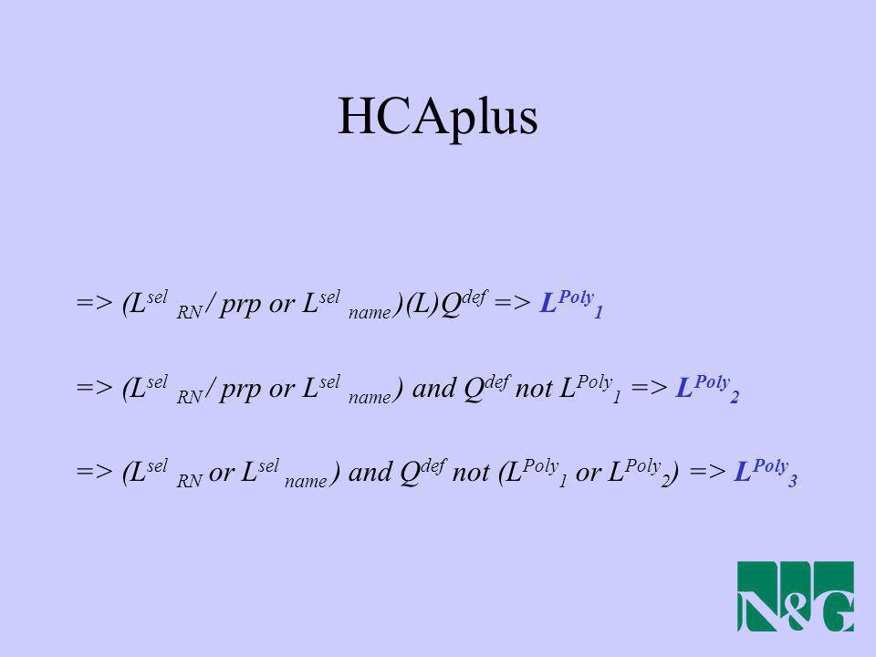 HCAplus => (Lsel RN / prp or Lsel name )(L)Qdef => LPoly1