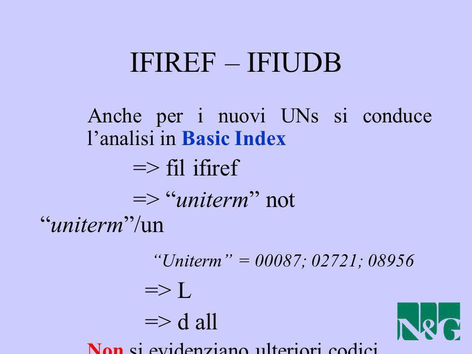 IFIREF – IFIUDB => fil ifiref => uniterm not uniterm /un
