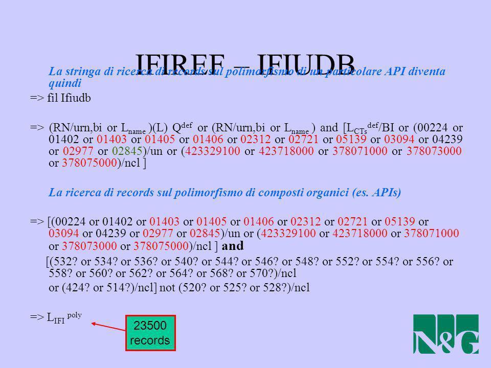 IFIREF – IFIUDB La stringa di ricerca di records sul polimorfismo di un particolare API diventa quindi.