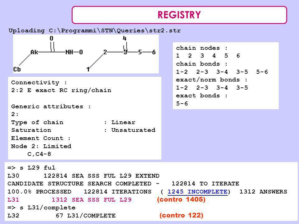 REGISTRY Uploading C:\Programmi\STN\Queries\str2.str chain nodes :