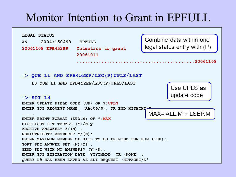 Monitor Intention to Grant in EPFULL