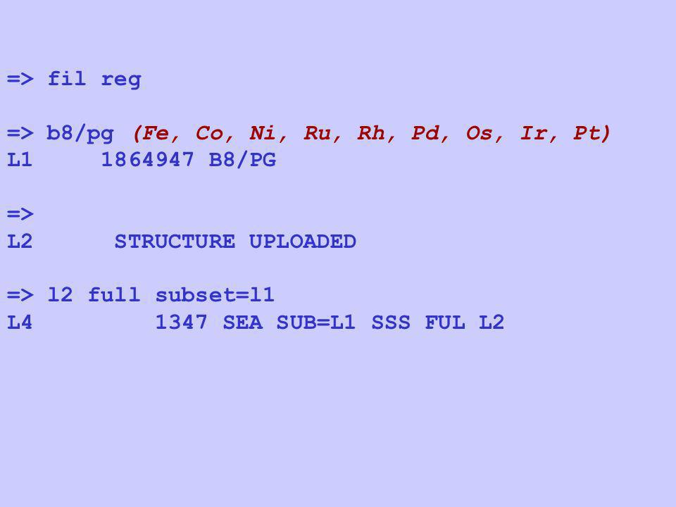 => fil reg => b8/pg (Fe, Co, Ni, Ru, Rh, Pd, Os, Ir, Pt) L1 1864947 B8/PG. => L2 STRUCTURE UPLOADED.