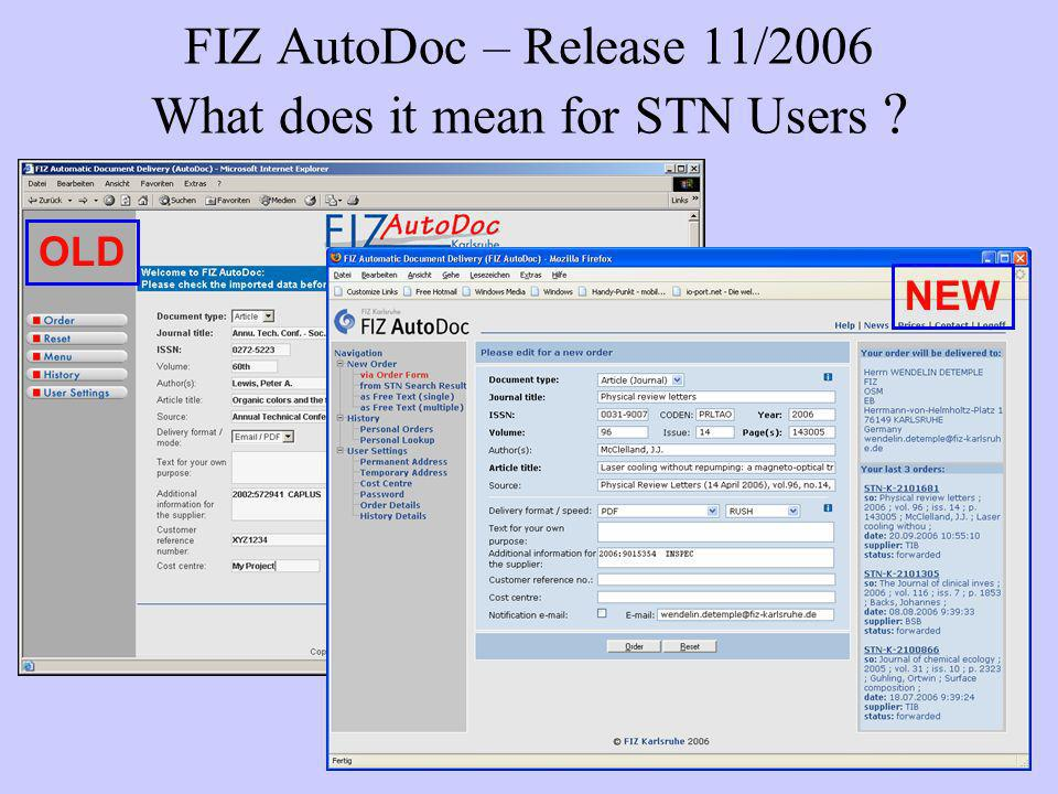 FIZ AutoDoc – Release 11/2006 What does it mean for STN Users