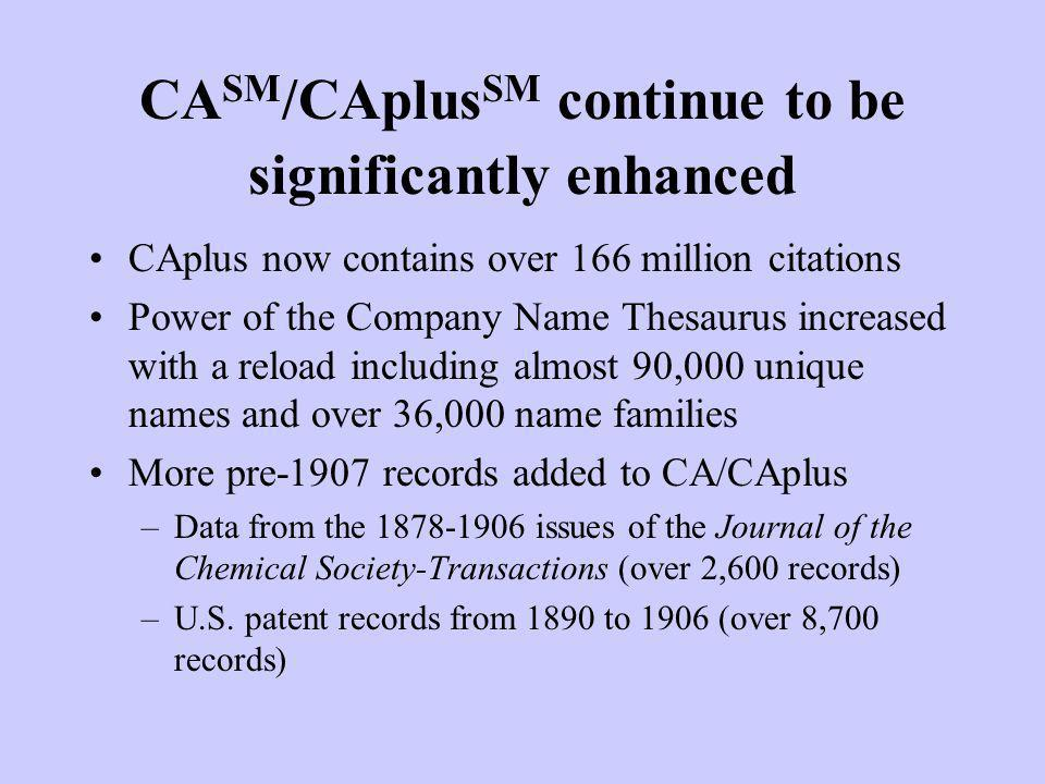 CASM/CAplusSM continue to be significantly enhanced