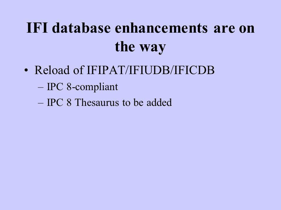 IFI database enhancements are on the way