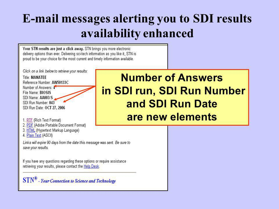 E-mail messages alerting you to SDI results availability enhanced