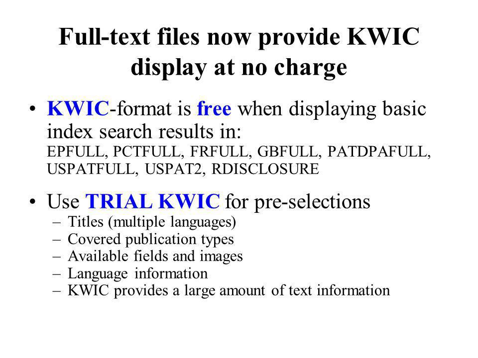 Full-text files now provide KWIC display at no charge