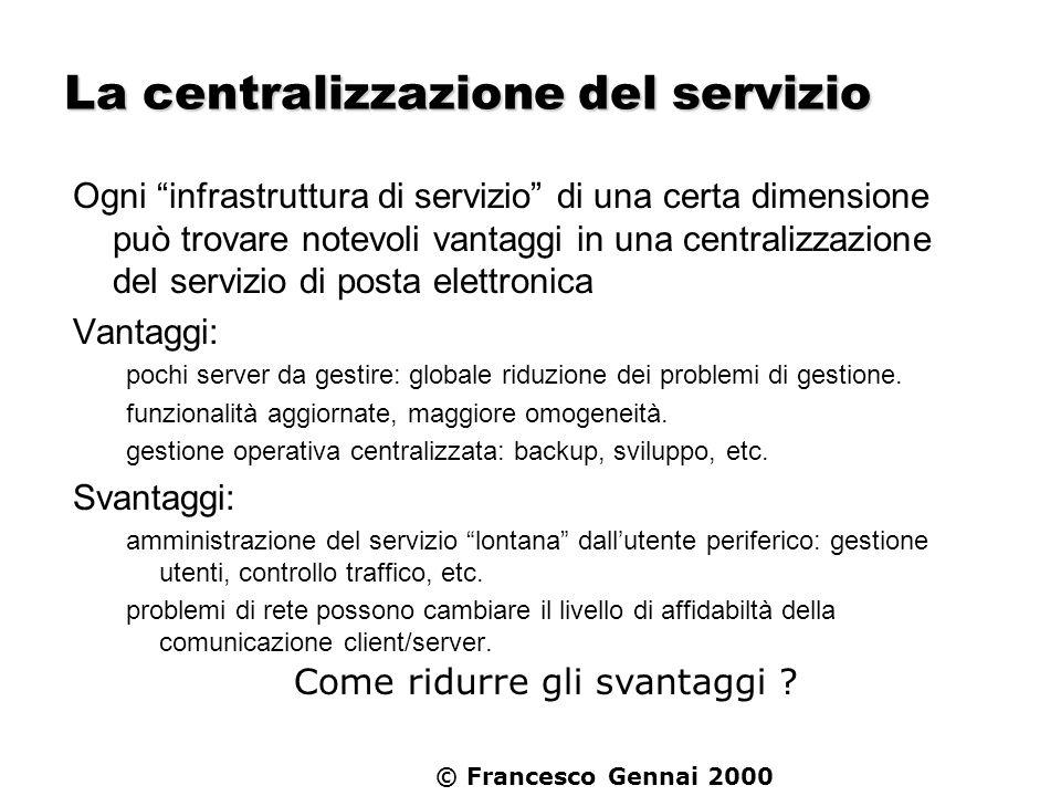 La centralizzazione del servizio